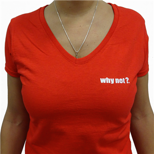 Women's WHY NOT? t-shirt