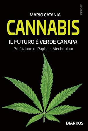 Cannabis Il futuro è verde canapa